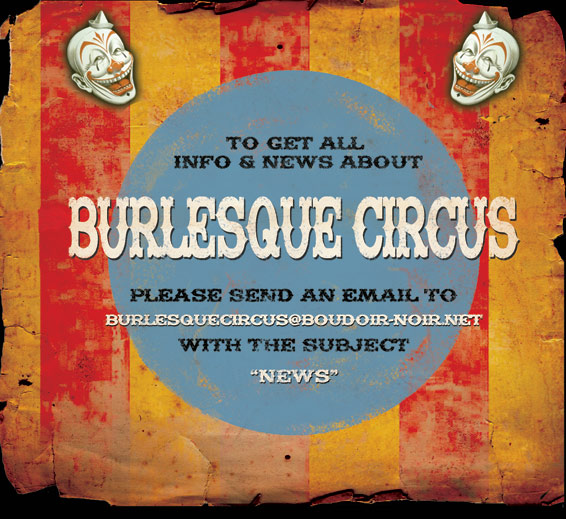 subscribe the International Burlesque Circus newsletter!